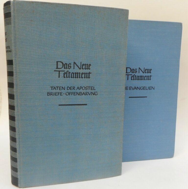 | Das Neue Testament. Erster Band: Die Evangelien. Zweiter Band: Taten der Apostel