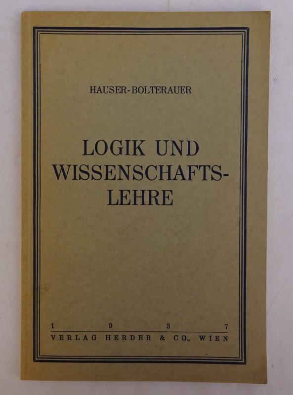 Hauser-Bolterauer Logik und Wissenschaftslehre