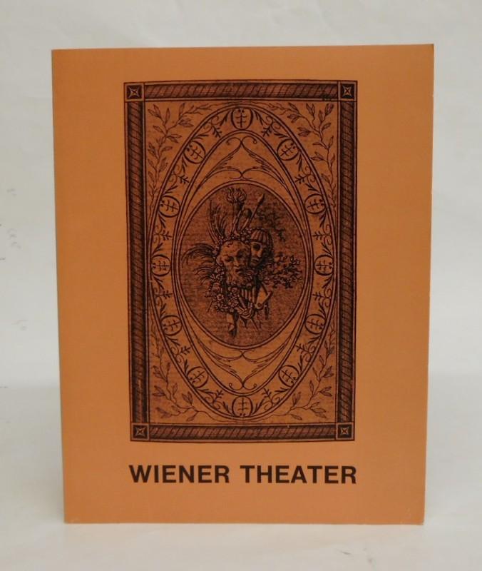 | Wiener Theater. Bilddokumente 1660-1900 aus der Theatersammlung des Historischen Museums 30. Sonderausstellung Dez. 1971-Februar 1972.
