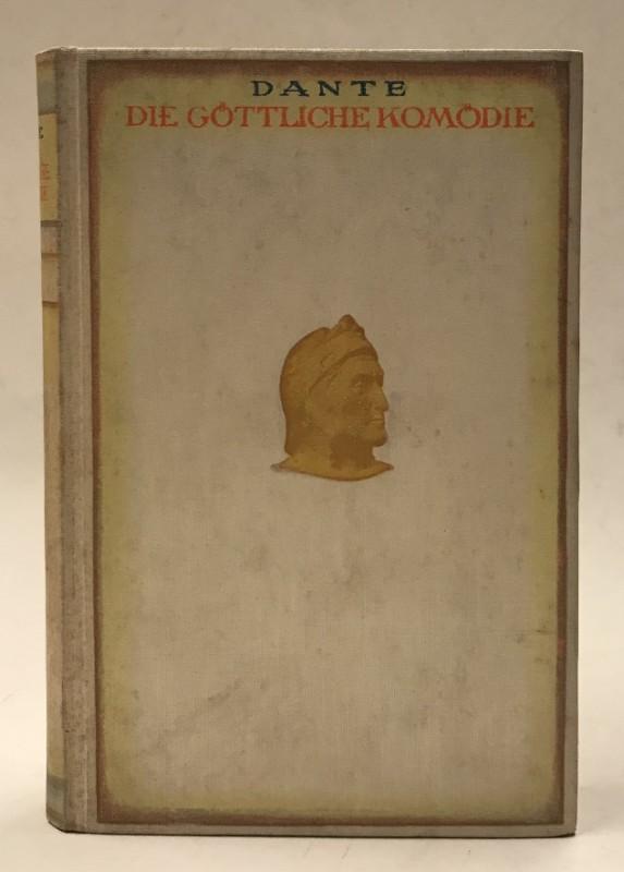 Dante Alighieri Die Göttliche Komödie. Übersetzt von Philaletes. Mit Bildern von Gustav Dore. Vollständige Ausgabe.