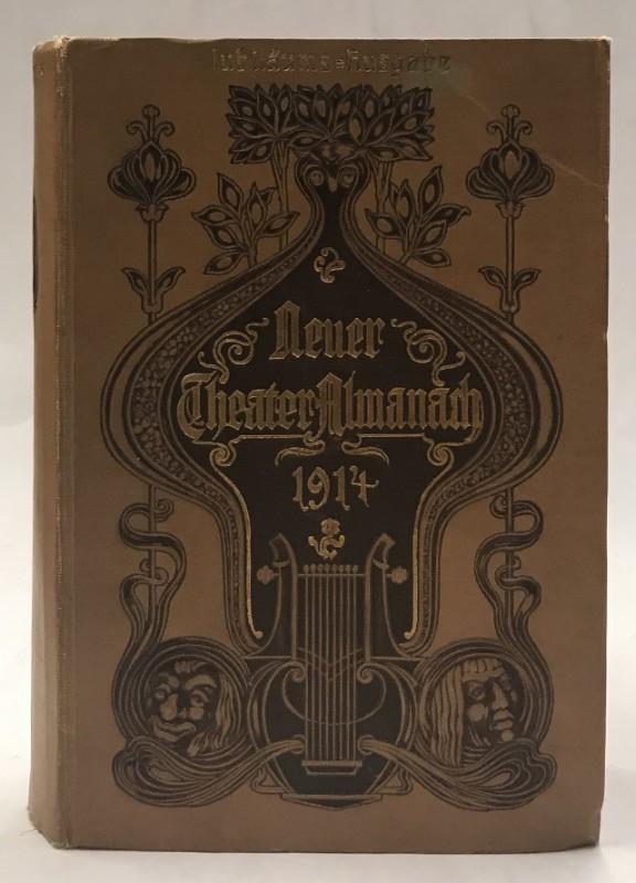 Genossenschaft deutscher Bühnenangehöriger (Hrg.) Neuer Theater-Almanach 1914. Theatergeschichtliches Jah- und Adresse-Buch. Jubiläums-Ausgabe.