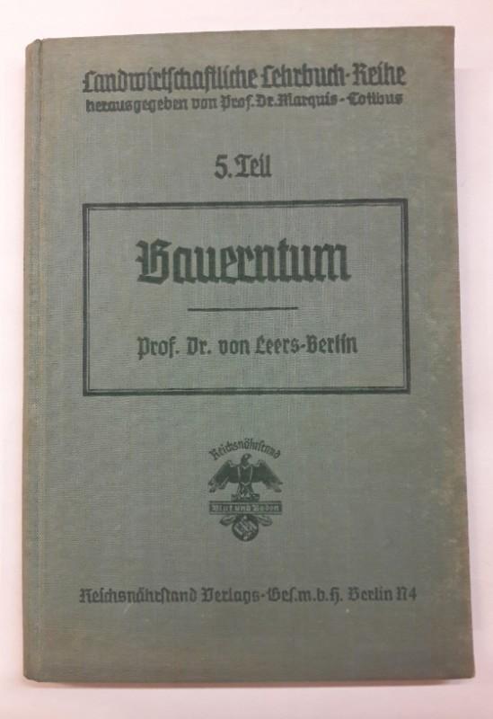 von Leers-Berlin Landwirtschaftliche Lehrbuch-Reihe. Bauerntum. 5.Teil.