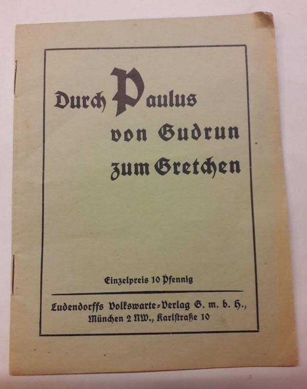 Durch Paulus von Gudrun zum Gretchen.