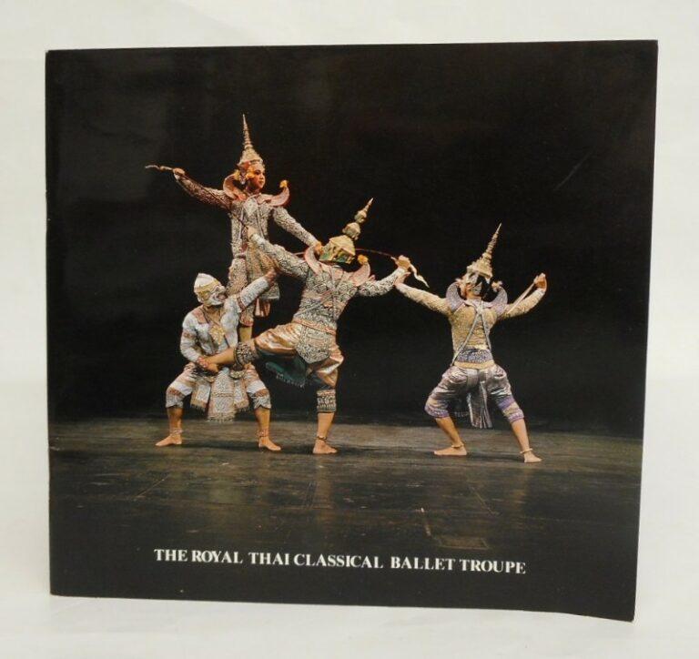 The Royal Thai Classical Ballet Troupe under the Royal Patronage of H. R. H. Princess Maha Chakri Sirindhorn. 20. Sept - 30. Nov. 1982.