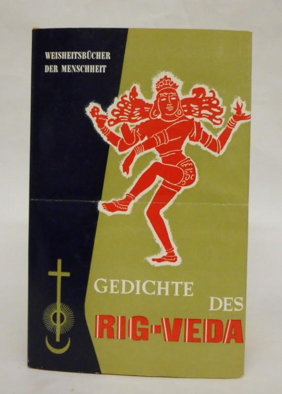 Gedichte des Rig-Veda. Auswahl und Übersetzung von Herman Lommel.