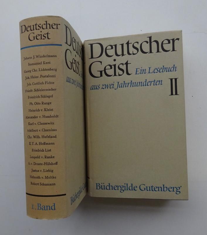 | Deutscher Geist. Ein Lesebuch aus zwei Jahrhunderten. 2 Bde.
