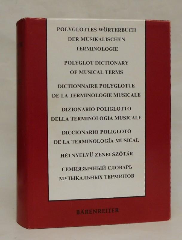 Terminorum Musicae Index Septem Linguis Redactus. Polyglottes Wörterbuch der musikalischen Terminologie. Deutsch/englisch/französisch/italienisch/spanisch/ungarisch/russisch. Komplett in einem Band.