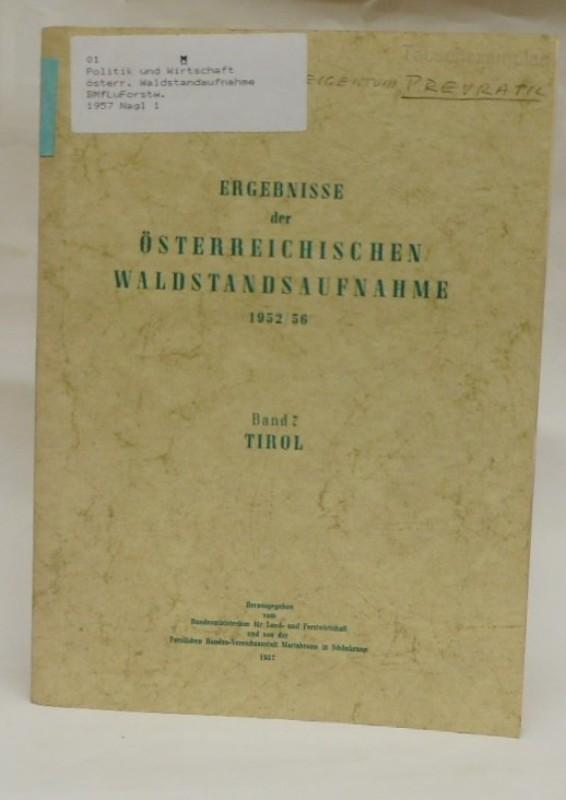 Ergebnisse der österreichischen Waldstandsaufnahme 1952/56